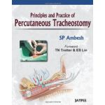 Principles And Practice Of Percutaneous Tracheostomy