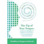 The Tip of Your Tongue: A Speech Therapist Tribute to the Power of Communication Lost and Found