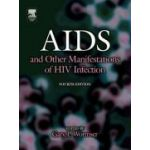 AIDS AND OTHER MANIFESTATIONS OF HIV INFECTION, 4TH EDITION