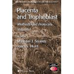 PLACENTA AND TROPHOBLAST: METHODS AND PROTOCOLS
