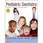 Pediatric Dentistry: Infancy through Adolescence, 5e