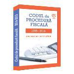 Codul de Procedura Fiscala 2015-2016. Cod - norme - instructiuni