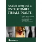 Analiza complexa a osteotomiei tibiale inalte