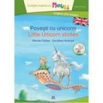 Povesti cu unicorni (Little unicorn stories)