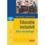 Educatia incluziva. Ghid metodologic