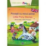 Povesti cu micul ponei. Little Pony Stories
