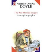 THE RED-HEADED LEAGUE / ASOCIATIA ROSCATILOR