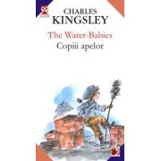 THE WATER-BABIES / COPIII APELOR