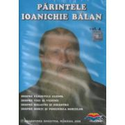 Parintele Ioanichie Balan. Vol. 4 (CD format DivX Video)