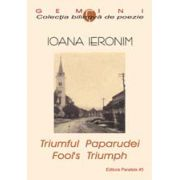 TRIUMFUL PAPARUDEI / FOOL? S TRIUMPH