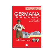 Germana fara profesor & 2 CD-uri audio. Metoda instant