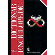 DICTIONAR ENCICLOPEDIC VOL.I (A-C)