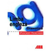 POCKET TEACHER - LIMBA ENGLEZA. GRAMATICA