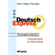 DEUTSCH EXPRESS. MANUAL. GRAMATICA ELEVULUI