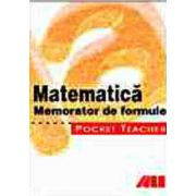 POCKET TEACHER - MATEMATICA. MEMORATOR DE FORMULE