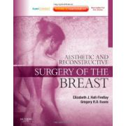 Aesthetic and Reconstructive Surgery of the Breast: Expert Consult