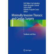 Minimally Invasive Thoracic and Cardiac Surgery: Textbook and Atlas