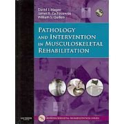 Pathology and Intervention in Musculoskeletal Rehabilitation, by Magee