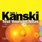 Test Yourself Atlas in Ophthalmology, by Kanski, 3rd Edition