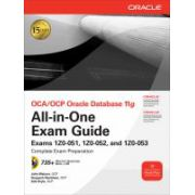 OCA-OCP Oracle Database 11g All-in-One Exam Guide: Exams 1Z0-051, 1Z0-052, 1Z0-053, by Watson