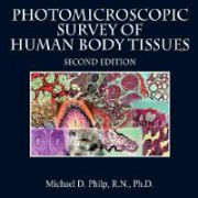 Photomicroscopic Survey of Human Body Tissues, 2nd Edition