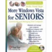 More Windows Vista for Seniors: Customizing and Managing Your Computer (Computer Books for Seniors series)