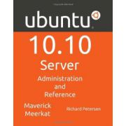 Ubuntu 10.10 Server: Administration and Reference