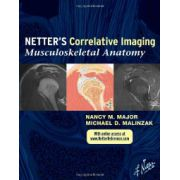Netter's Correlative Imaging: Musculoskeletal Anatomy