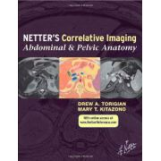 Netter's Correlative Imaging: Abdominal and Pelvic Anatomy: with Online Access