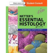 Netters Essential Histology, by Ovalle, 2nd Edition