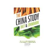 China Study Diet and Cookbook: 75 Essential Plant-Based Recipes to Lose Weight and Improve Health