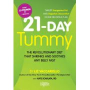 21-Day Tummy: The Revolutionary Food Plan That Shrinks and Soothes Any Belly Fast