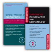 Oxford Handbook of Paediatrics and Emergencies in Paediatrics and Neonatology Pack