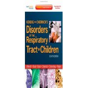 Kendig and Chernick's Disorders of the Respiratory Tract in Children: Expert Consult - Online and Print