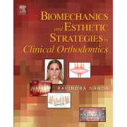 Biomechanics & Esthetic Strategies in Clinical Orthodontics