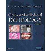 Oral and Maxillofacial Pathology, by Neville, 3rd Edition