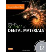 Phillips' Science of Dental Materials, 12e (Anusavice Phillip's Science of Dental Materials)