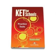 KET for Schools Teacher Book, practice tests