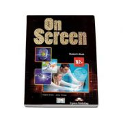 On Screen B2+ Studens Book. Manual clasa a X-a