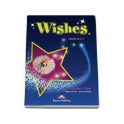 Wishes Level B2. 1 Students Book with ieBook. Manualul elevului clasa a IX-a