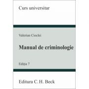 Manual de criminologie. Editia 7
