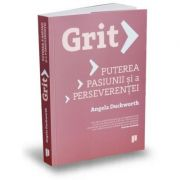 Grit - Puterea pasiunii si a perseverentei