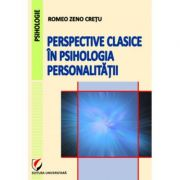 Perspective clasice in psihologia personalitatii