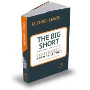 Marea contractie economica - The Big Short