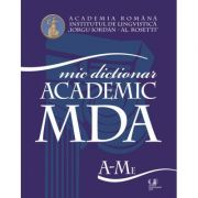 Micul dictionar academic vol. I-II