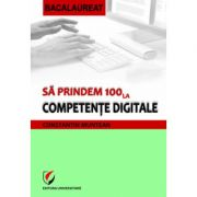 Sa prindem 100 la competente digitale
