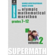 Super Mate - The Olympic Mathematical Marathon. Volumul 2