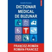 Dictionar medical de buzunar francez-roman, roman-francez