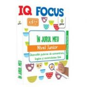 IQ FOCUS - In jurul meu, nivel Junior