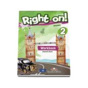 Right on - 2 Workbook with Digibook app. Caiet de limba engleza, Elementary (A2)